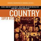 Play & Download Country Super Hits by Various Artists | Napster