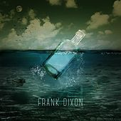 Play & Download Bottle by Frank Dixon | Napster