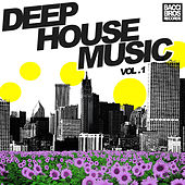 Play & Download Deep House Music - Vol. 1 by Various Artists | Napster