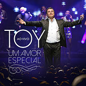 Um Amor Especial (Ao Vivo) by Toy