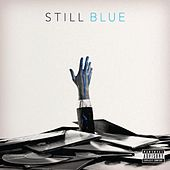 Still Blue by Jared Evan
