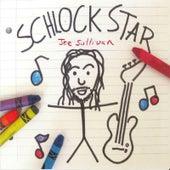 Schlock Star by Joe Sullivan