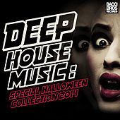 Play & Download Deep House Music - Special Halloween Collection 2014 by Various Artists | Napster