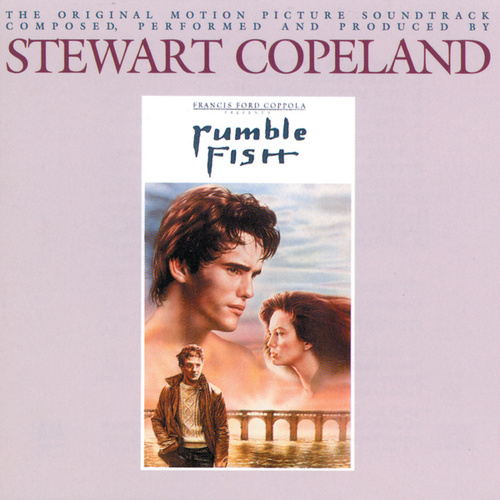 Play & Download Rumble Fish by Stewart Copeland | Napster