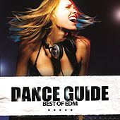 Dance Guide Best of EDM by Various Artists