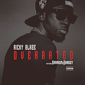 Play & Download Overrated (feat. Kranium &  Shaggy) by Ricky Blaze | Napster