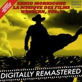 Play & Download Ennio Morricone : La Musique des Films Western, Vol. 2 (Bandes Originales des Films) by Ennio Morricone | Napster