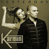 Yesterday - Single von Karmin