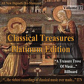 Play & Download Classical Treasures: Platinum Edition, Vol. 17 (Remastered) by Various Artists | Napster
