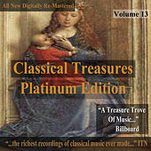 Classical Treasures: Platinum Edition, Vol. 13 (Remastered) by Various Artists