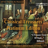 Play & Download Classical Treasures: Platinum Edition, Vol. 16 (Remastered) by Various Artists | Napster