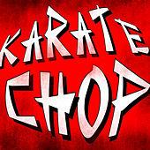 Karate Chop by Hip Hop's Finest