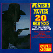 Play & Download Western Movies - 20 Great Themes by Hollywood Studio Orchestra | Napster