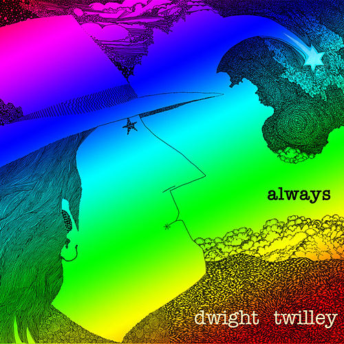 Play & Download Always by Dwight Twilley | Napster
