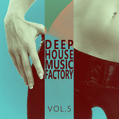 #deephouse Music Factory - Vol.5 by Various Artists