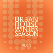 Urban House Winter Season - Vol.9 by Various Artists