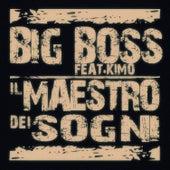 Il Maestro Dei Sogni by Big Boss