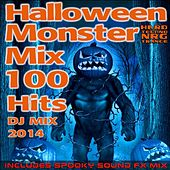 Play & Download Halloween Hard Techno Nrg Trance Monster Mix 100 Hits DJ Mix 2014 - Includes Spooky Sound Fx Mix by Various Artists | Napster