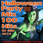Play & Download Halloween Party Progressive House Acid Trance Mix 100 Hits DJ Mix 2014 + 1 Hr Mix by Various Artists | Napster