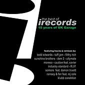 10 Years of Uk Garage the Best of I Records (DJ Mixed Version) by Various Artists