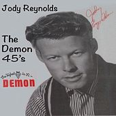 Play & Download The Demon 45's by Jody Reynolds   Napster