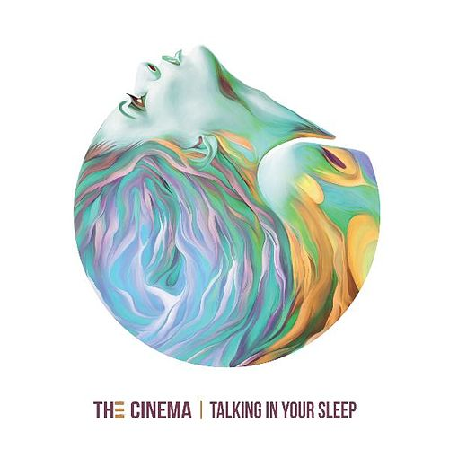 Play & Download Talking in Your Sleep by Cinema | Napster