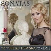 Brahms & Franck: Violin Sonatas by Patrycja Piekutowska