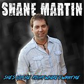 She's Got Me Right Where I Want Me by Shane Martin