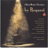 Play & Download A Kurt Bestor Christmas - By Request by Kurt Bestor | Napster