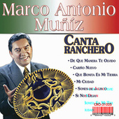 Play & Download Marco Antonio Muñiz Canta Ranchero by Marco Antonio Muñiz | Napster