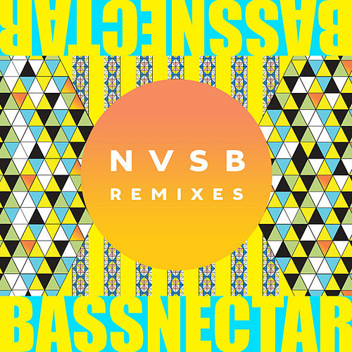 Play & Download NVSB Remixes by Bassnectar | Napster