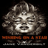 Play & Download Wishing on a Star by Jane Vanderbilt | Napster