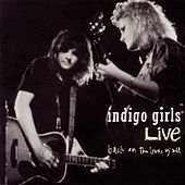 Live: Back On The Bus Y'all by Indigo Girls