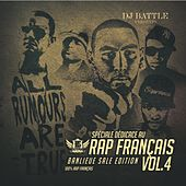 Play & Download Spéciale dédicace au rap Français, Vol. 4 (Best of 2011) [Banlieue sale édition] by Various Artists | Napster