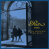 Ritz Paris - Jazz Around the Ritz by Various Artists
