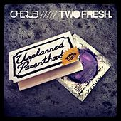Unplanned Parenthood by Cherub