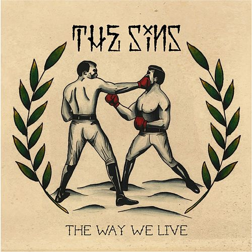 The Way We Live by The Sins