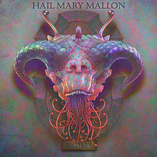 Play & Download Bestiary by Hail Mary Mallon | Napster