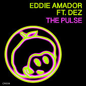 Play & Download The Pulse by Eddie Amador | Napster