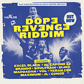 Dope Revenge Riddim by Various Artists