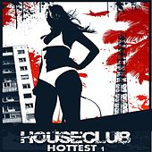 House Club Hottest, Vol. 1 (Wir rocken die Clubs, Boom) by Various Artists