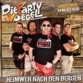 Play & Download Heimweh nach den Bergen by Die Partyvögel | Napster