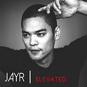 Elevated von Jay R