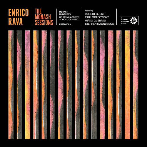Play & Download The Monash Sessions by Enrico Rava | Napster