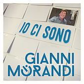 Play & Download Io ci sono by Gianni Morandi | Napster