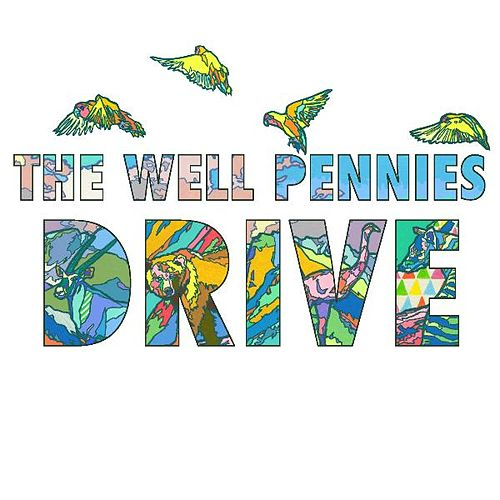 Play & Download Drive by The Well Pennies | Napster
