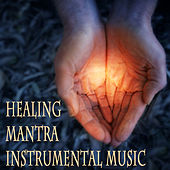 Play & Download Healing Mantra Instrumental Music by The O'Neill Brothers Group | Napster