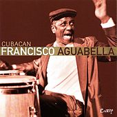 Cubacan by Francisco Aguabella
