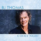 Play & Download O Holy Night by BJ Thomas | Napster