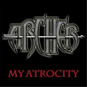 My Atrocity by Archer